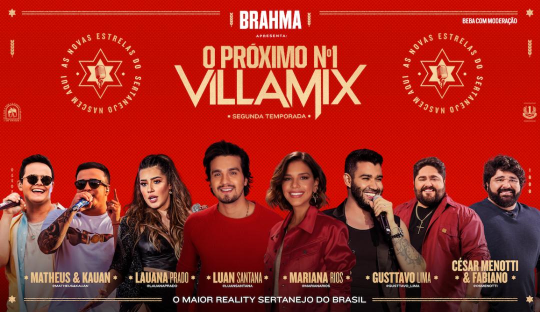 """VillaMix e Brahma montam time para segunda temporada do reality show """"O Próximo Nº1"""""""