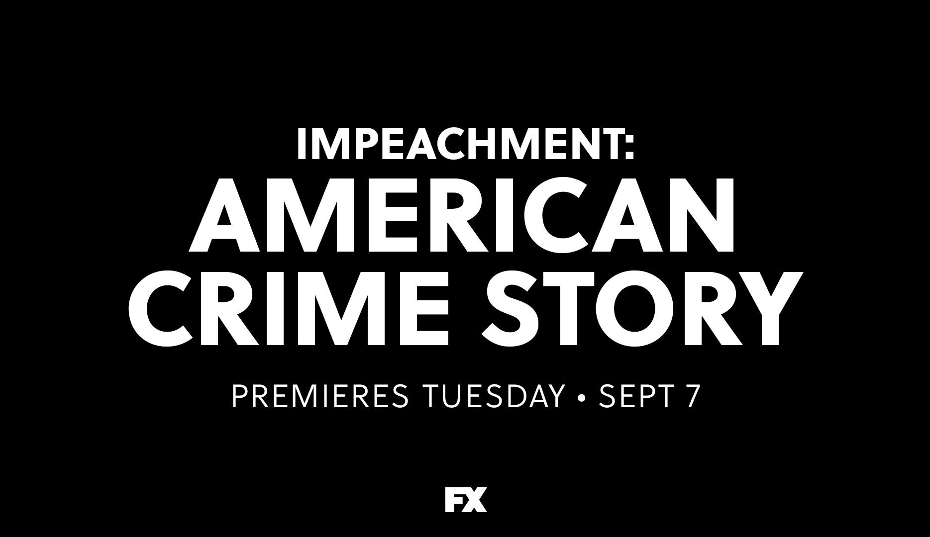 Série 'American Crime Story: Impeachment' ganha trailer